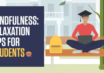 Mindfulness: Relaxation Tips for Students