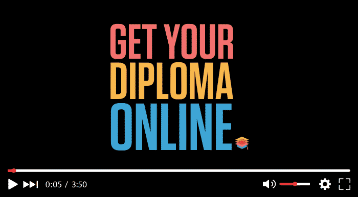 Get Your Diploma